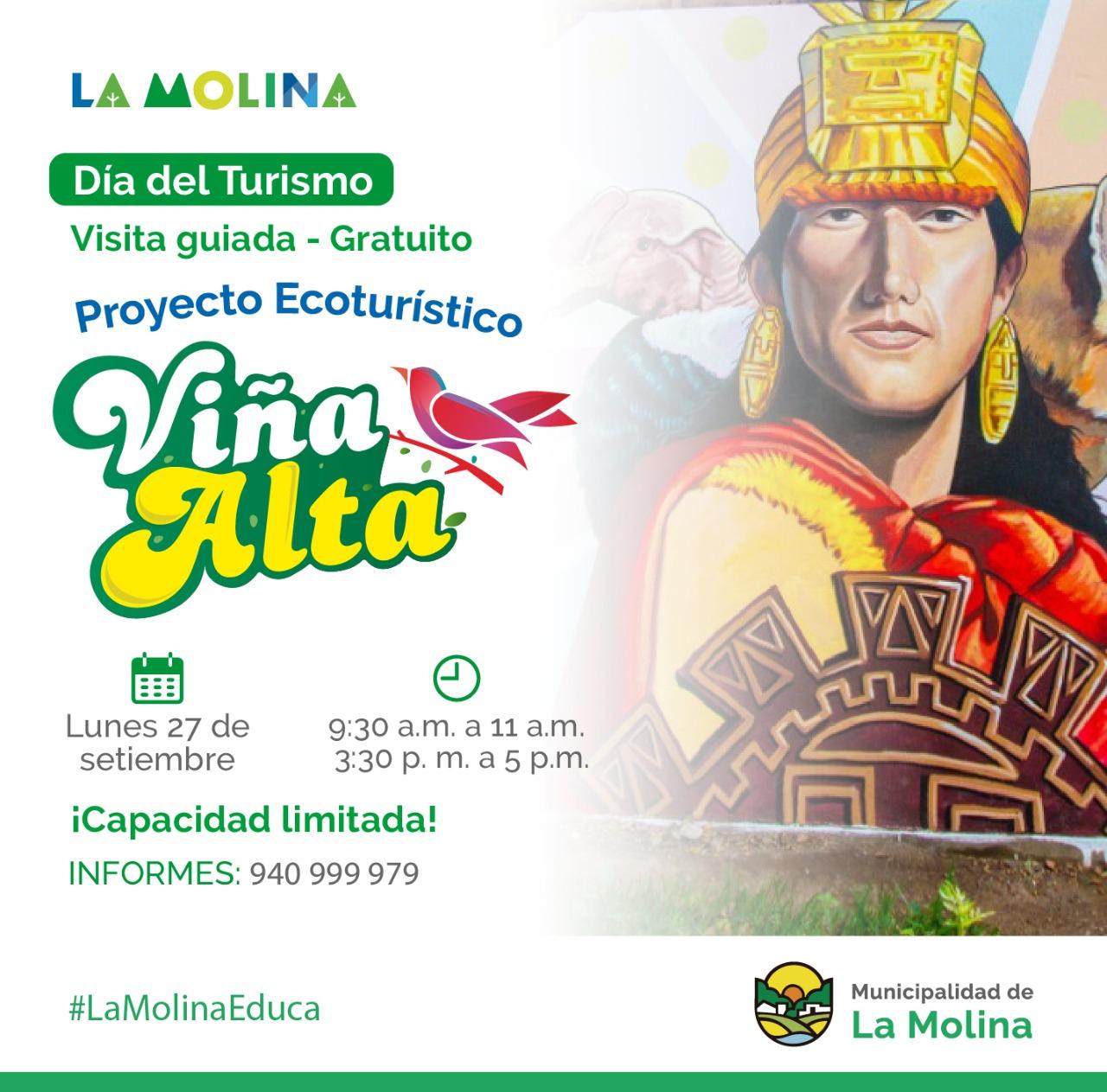PROYECTO ECOTURÍSTICO  Por el Día del Turismo, este 27 de septiembre se realizará una visita guiada al Proyecto Ecoturístico Viña Alta, que está conformado por murales artísticos que retratan la tradición y logros de esta emblemática comunidad de La Molina.